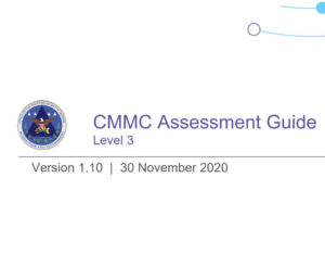 CMMC Level 3 Assessment Guide Webinar and Review
