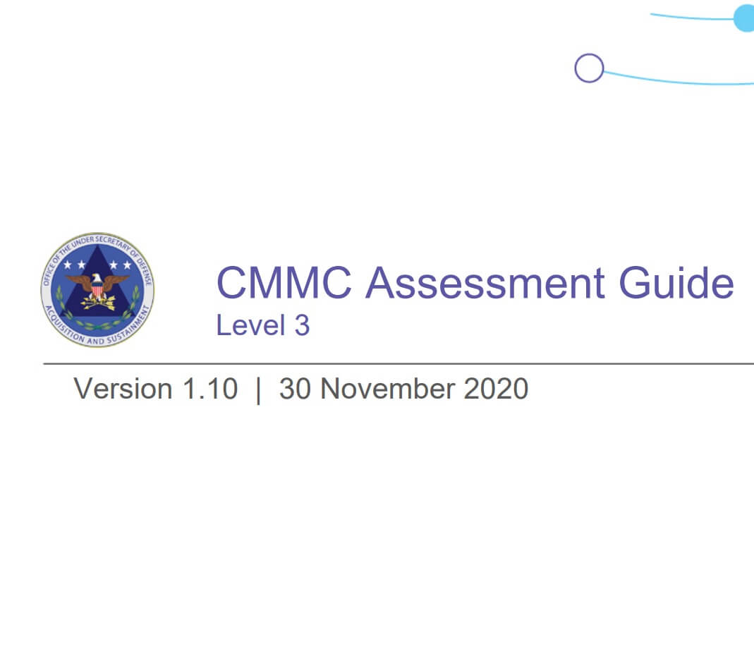 Picture of front cover of the CMMC Assessment Guide for Level 3 version 1.10 November 30 2020