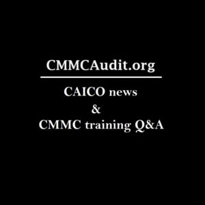 CAICO and current state of CMMC training - Ben Tchoubineh (CMMC-AB)