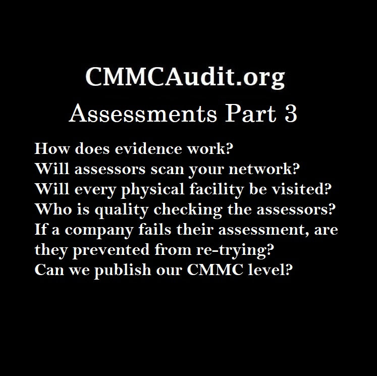 CMMCAudit.org CMMC Assessments Part 3 with a list of topics, such as evidence, scanning, facilities, quality checks, and publishing